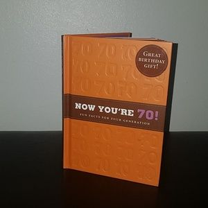Gift Book NOW YOU'RE 70!